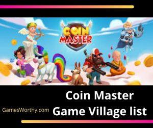 Coin Master Game Village list